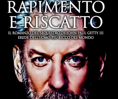 "Newton Compton. ""Rapimento e riscatto"" , la storia di Paul Getty Jr. Recensione"