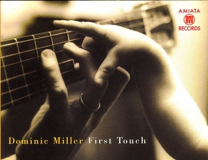"Dominic Miller. ""First Touch"", poesia sulle sei corde"