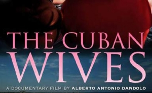 The Cuban Wives. Première Canadese