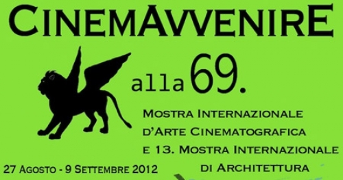Cinemavvenire. A Venezia  69 per lo stage o un week end