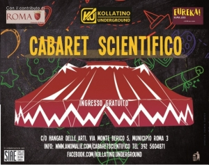 Kollatino Undeground. Cabaret scientifico dal 18 al 26 maggio