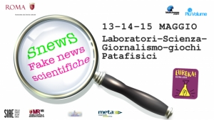 Giornalismo scientifico. SnewS o fake news scientifiche 13 – 14 -15 maggio