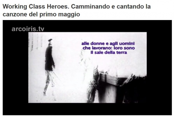 AAMOD. Working Class Heroes. Su ARCOIRIS TV il 1 maggio